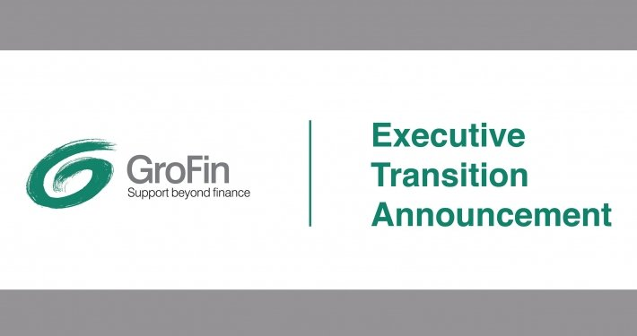 GroFin CEO - Executive Transition Announcement